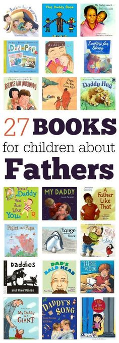 Grab one and wrap it up for father's day! 27 books about dads. From @Allison j.d.m j.d.m j.d.m j.d.m @ No Time For Flash Cards