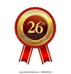 twenty six years birthday celebration logotype. 26th years anniversary golden badge with red ribbons isolated on white background, vector design for greeting card, banner and invitation card.