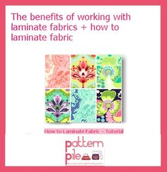 How to Laminate Fabric:  http://patternpile.com/sewing-patterns/sewing-with-laminate-fabrics-how-to-laminate-fabric