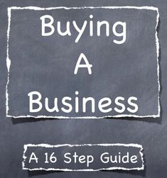 Buying A Business - The Best Guide You Will Find