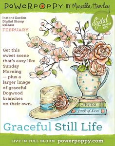 Graceful Still Life Digital Stamp Set | Power Poppy by Marcella Hawley