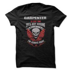 "Awesome Carpenter ③ ShirtAre you bold (and honest) enough to wear it? ""Awesome Carpenter Shirt""carpenter,tools,nail,hammer,repair,wood,warning,wooden,badass"