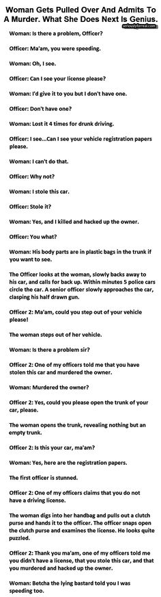 Woman Gets Pulled Over And Admits To A Murder.What She Does Next Is GENIUS - Seriously, For Real?Seriously, For Real? Funny Kids Stories, Humorous Short Stories, Short Stories To Read, Real Life Love Stories, Awesome Stories, Interesting Stories, Clever Comebacks, Good Comebacks For Girls, Best Comebacks