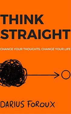 You have the ability to decide what you think. Or, you can choose NOT to think.