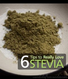 Don't Like Stevia? Here are 6 Surprising Tips to help you Change Your Mind!