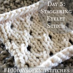 How to knit the Staggering Eyelet Knit Stitch {with video}