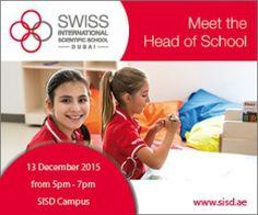 The next Meet the Head of School will take place on Sunday 13th of December 2015 at the SISD campus from 5.00 pm to 7.00 pm. This event will give the opportunity to interested parents to meet with Beat Sommer Head of School and to participate in Swiss International Scientific School Dubai Q & A session and a school tour.