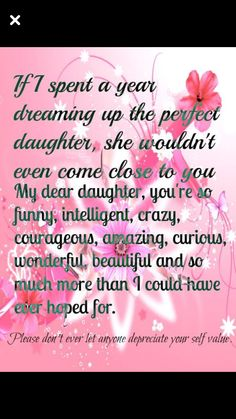 """♡☆ My Daughter is Perfection! I love you Da""""Rae ☆♡ Mom Quotes From Daughter, Mother Daughter Quotes, I Love My Daughter, My Beautiful Daughter, Love My Kids, I Love Girls, Love You, Mother Quotes, Quotes For Kids"""
