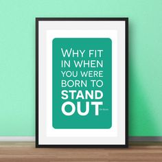 "Inspirational nursery print. Dr Seuss inspirational quotes for the nursery. If you would like a different colour please take a look at the colour chart and just let me know when you order.  ""Why fit in when you were born to stand out""  Most of my prints are now available for you to print at home in my other shop here: www.etsy.com/uk/shop/NordicDesignHouseCo  MY PRINTS  All of my prints are designed inhouse so if you require a different colour or alteration please just send me a convo and I…"