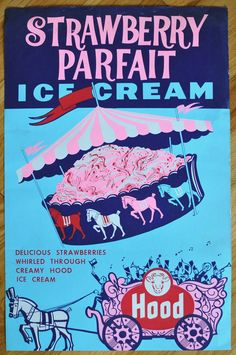 Hood strawberry parfait ice cream advertisement poster with beautiful blues and pink Vintage Love, Vintage Ads, Vintage Pink, Ice Cream Man, Ice Cream Parlor, Strawberry Parfait, Strawberry Fields, Ice Cream Packaging, Vintage Ice Cream