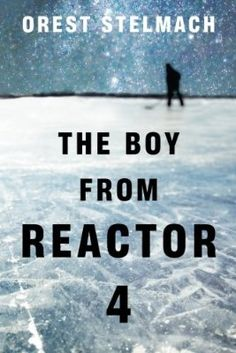 The Boy from Reactor 4 (The Nadia Tesla Series)