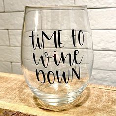 We can do stemless glasses with any phrase or image you need! Great for gifts or even a themed party. Msg for details!
