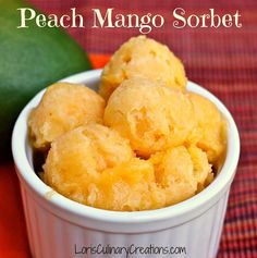 Peach Mango Sorbet. What a refreshing summertime treat!  www.lorisculinarycreations.com