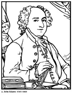 Free Coloring Pages for Kids. John Adams our 2nd President. Click for more President pictures for kids to color during this election year. Enjoy discussing the process with them!