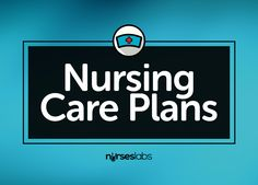 Steps To Writing A Kick Ass Nursing Care Plan Plus  Examples