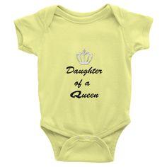 DAUGHTER OF A QUEEN Infant short sleeve onsie