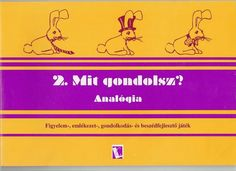 Mit gondolsz? Analógia - Angela Lakatos - Picasa Webalbumok Album, Archive, Education, Picasa, Onderwijs, Learning, Card Book