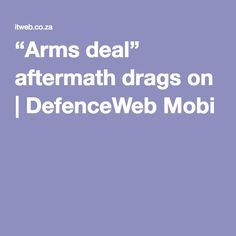 """""""Arms deal"""" aftermath drags on 
