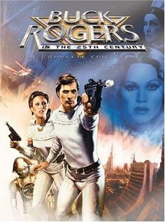 Buck Rogers in the 25th Century - (1979-1981). Starring: Gil Gerald, Erin Gray and Frank Silla. Partial Guest List: Frank Gorshin, Roddy McDowall, Jack Palance, Cesar Romero, Peter Graves, Jamie Lee Curtis, Gary Coleman, Richard Moll, Markie Post, Ray Walston, Julie Newmar and Jerry Orbach.