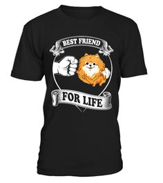 Pomeranian Best Friend for Life  Funny Best friend T-shirt, Best Best friend T-shirt