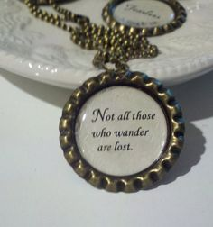 Lord Of The Rings Inspired  Bronze Bottle Cap Pendant,  Choose Your Quote, Book Lovers Necklace. $8.75, via Etsy.