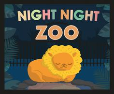 Night Night Zoo Cover Night night bed time sleepy barn yard scene by Kitt Byrne  #illustration #childrens #childrensillustration #goodnight #sleeping #sleepy #bedtime #bedtimebook #books #childrensbook #childrensbooks #cute #vector #sunset #evening #zoo #animals #lion #jungle