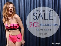 1.       20% off selected items    2.       Date: 05/25/2013—05/27/2013    Go: http://www.romwe.com/Memorial-Day-Sale-c-211.html?pp=3400