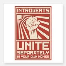 Introverts Unite Separately In Your Own Homes Stic for
