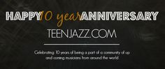 Hey there - it's our anniversary here at Teen Jazz! Not only our we celebrating our 2 year blogiversary since our relaunch this month, but we're celebrating a total of 10 years on the web! We think...