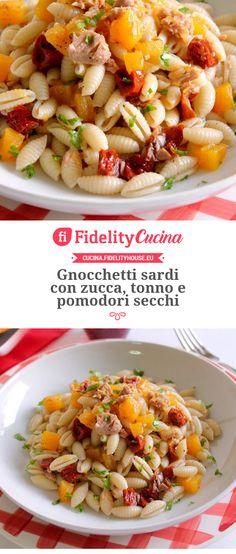Gnocchetti sardi con zucca, tonno e pomodori secchi Italian Pasta Recipes, Ravioli, Pasta Salad, Food Porn, Food And Drink, Healthy Recipes, Meals, Cooking, Ethnic Recipes