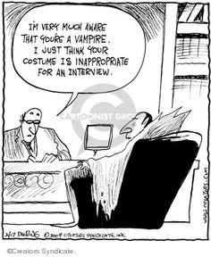 Inappropriate attire! Funny Cartoons, Funny Comics, Funny Interview, Classic Horror Movies, Classic Literature, Find A Job, Job Search, Film Movie, Comic Strips
