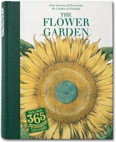 TASCHEN 365 Day-by-Day. The Flower Garden. TASCHEN Books