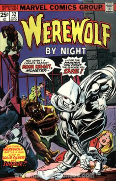 Werewolf by Night #32. First appearance of Moon Knight
