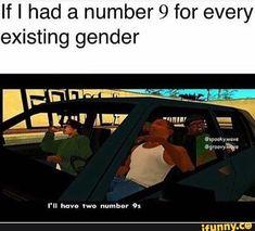 Two genders, lol.