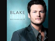 Blake Shelton ~ Over