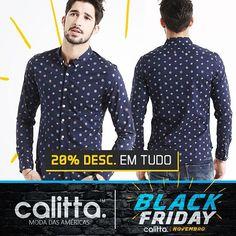 A #BlackFriday na #CalittaBrasil já começou! Conheças a nova coleção de #Camisas sociais masculinas e todo o site com 20% de Desconto o mês inteiro. Confira > www.calitta.com