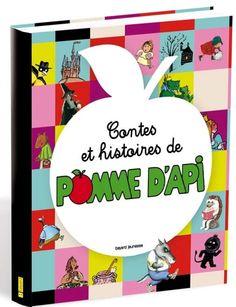 Amazon.fr - Contes et histoires de Pomme d'Api - Françoise Moreau-Dubois, Marcelino Truong, Anne Leviel, Frédéric Stehr, Collectif, Elisabeth Sénéchal - Livres