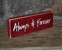 Always & Forever  wood block home decor valentine