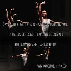 Pain - Feel it, understand it and accept it! www.danceinjurydvd.com