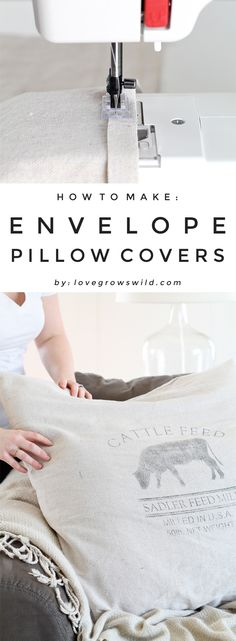 Learn how to make your own pillow covers! A step-by-step tutorial for creating custom envelope pillow covers, plus tips for cheap fabric options. Details at LoveGrowsWild.com