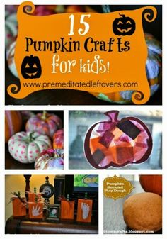 15 Fun Pumpkin Crafts and Activities for Kids - These fall craft ideas are great ways to keep kids busy this month - many also make great fall party activity ideas.