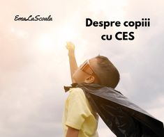 Despre copiii cu CES - EmaLaScoala Incredible Kids, Autism Activities, Blown Away, Medical Help, Super Powers, Did You Know, Knowing You, Adoption, How Are You Feeling