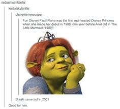 """Good for him"":<<< lol when you realize that Fiona isn't even Disney, that it's Dreamworks"