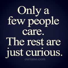 Only a few #people #care.. #life #inspiration #motivation #quotes