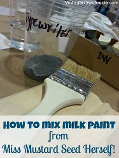 Miss Mustard Seed Explains How to Mix Milk Paint! - from Vintage News Junkie