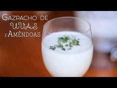 Vamos Pra Cozinha #21   Gazpacho com Uvas e Amêndoas - YouTube