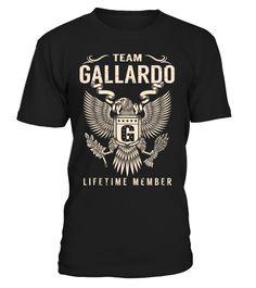 Team GALLARDO Lifetime Member Last Name T-Shirt #TeamGallardo