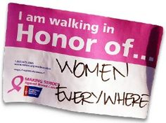 The Making Strides Against Cancer 5k is sponsored by the American Cancer Society. Events are held in cities across the nation and the funds raised are used to further research, provide programs of support, and increase access to mammograms! Click to find an event in your area!