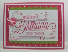 Happy Birthday to You Card by Barb Mann - Cards and Paper Crafts at Splitcoaststampers