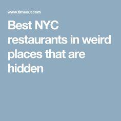 Best NYC restaurants in weird places that are hidden